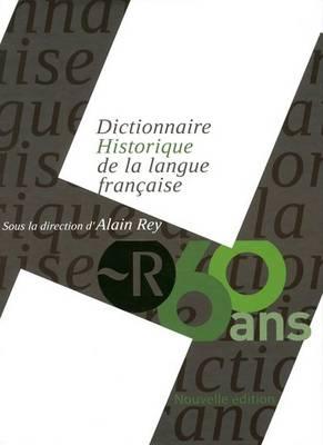 Dictionnaire Historique De La Langue Francaise (1 Vol.) (Boxed Edn) (Paperback)