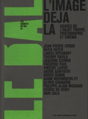 Les Carnets Du Bal 02 - L'Image Deja LA (Paperback)