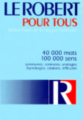 Le Robert Pour Tous (Hardback)