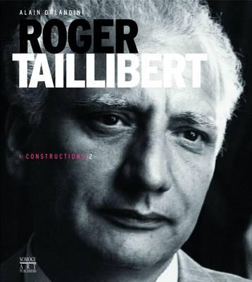 Roger Taillibert: Constructions 2 (Hardback)