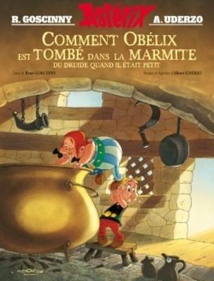 Comment Obelix est tombe dans la marmite du druide... (Hardback)