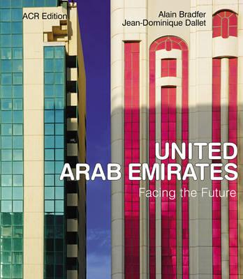 United Arab Emirates: Facing the Future (Hardback)