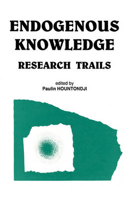 Endogenous Knowledge: Research Trails (Paperback)