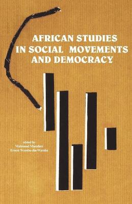 African Studies in Social Movements and Democracy (Paperback)