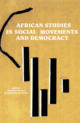 African Studies in Social Movements and Democracy (Hardback)