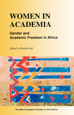 Women in Academia: Gender and Academic Freedom in Africa (Paperback)