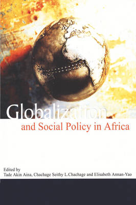 Globalization and Social Policy in Africa (Paperback)