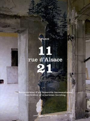 11-21 Rue D'Alsace, Paris: Conversion of a Parisian Building (Paperback)