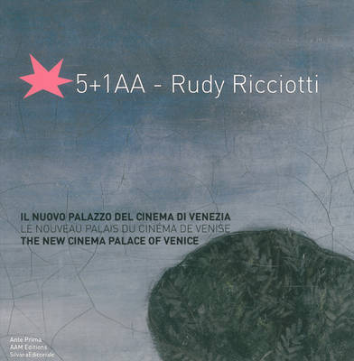 The New Cinema Palace of Venice: 5+1AA - Rudy Ricciotti (Paperback)