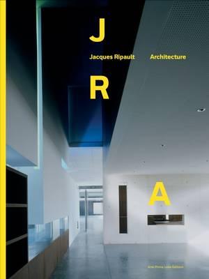 Jacques Ripault Architecture (Hardback)