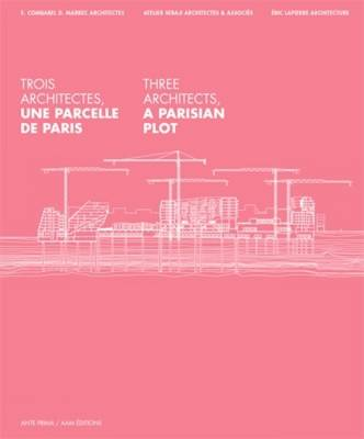 Three Architects: A Parisian Plot (Paperback)