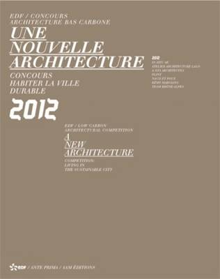 A New Architecture: Competition: Living in the Sustainble City - EDF