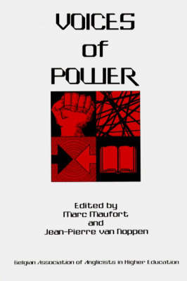 Voices of Power: Co-Operation and Conflict in Englsih Language and Literature (Paperback)