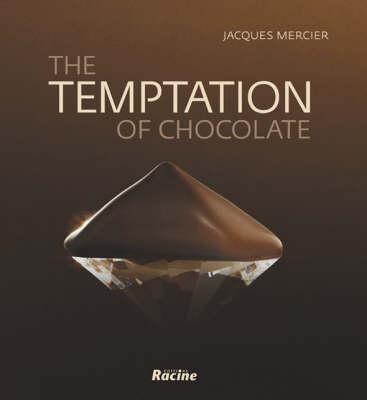 Temptation of Chocolate (Hardback)