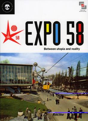 Expo 58: Between Utopia and Reality (Paperback)