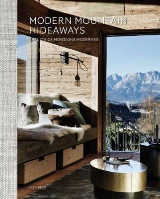 Modern Mountain Hideaways (Hardback)