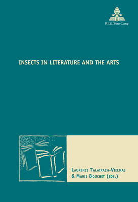 Insects in Literature and the Arts - Nouvelle Poetique Comparatiste - New Comparative Poetics 32 (Paperback)