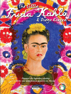 The Little Frida Kahlo & Diego Rivera: Discover the legendary destiny of the two most famous painters in Mexico (Paperback)
