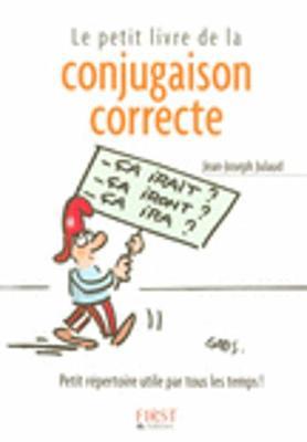 Les Petits Livres: Le Petit Livre De LA Conjugaison Correcte (Paperback)