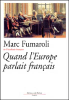 Quand l'Europe Parlait Francais (Paperback)