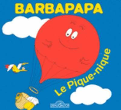 La Petite Bibliotheque De Barbapapa: Le Pique-nique (Hardback)
