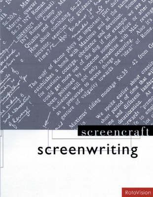 Screenwriting - Screencraft Series (Paperback)