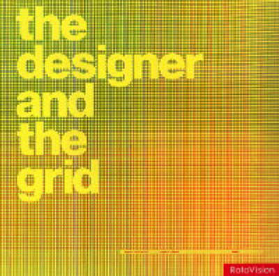 The Designer and the Grid (Paperback)