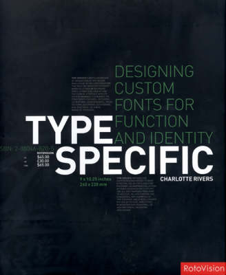 Type Specific: Designing Custom Fonts for Function and Identity (Hardback)