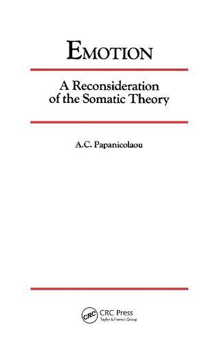 Emotion: A Reconsideration of the Somatic Theory (Hardback)
