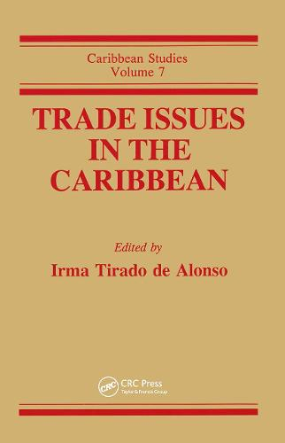Trade Issues in the Carribbean (Hardback)