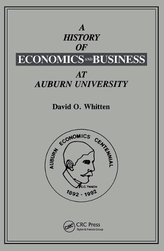 A History of Economics and Business at Auburn University (Paperback)
