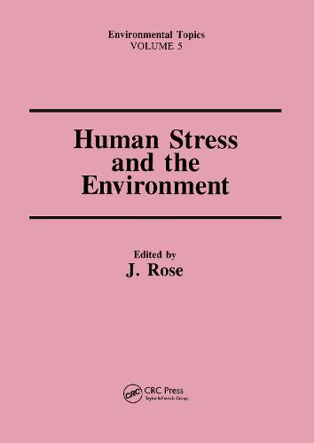 Human Stress and the Environment (Hardback)