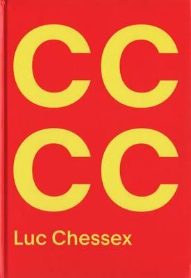 Luc Chessex - Castro/Che/Coca (Hardback)