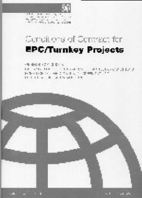 FIDIC Conditions for EPC / Turnkey Projects: Silver (Paperback)