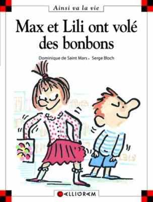 Max et Lili ont vole des bonbons (18) (Hardback)