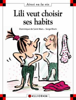 Lili veut choisir ses habits (22) (Hardback)