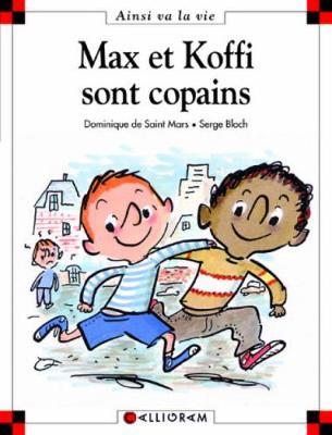 Max et Koffi sont copains (24) (Hardback)