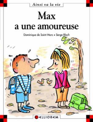 Max a une amoureuse (40) (Hardback)