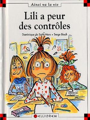 Lili a peur des controles (52) (Hardback)