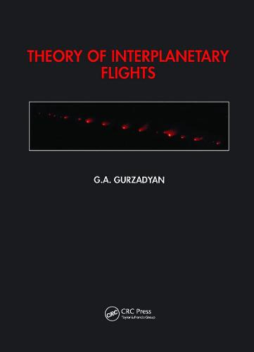 Theory Of Interplanetary Fligh (Hardback)