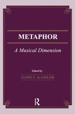 Metaphor: A Musical Dimension - Musicology (Hardback)