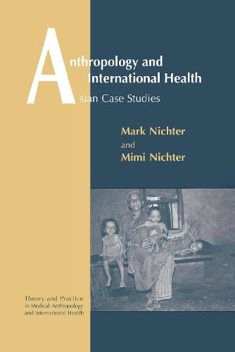 Anthropology and International Health (Hardback)