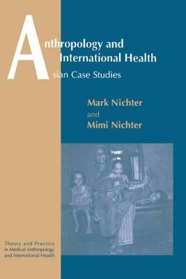 Anthropology and International Health (Paperback)