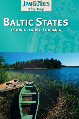 Baltic States: Estonia, Latvia, Lithuania (Paperback)