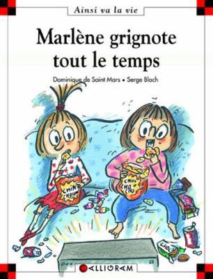 Marlene grignote tout le temps (64) (Hardback)