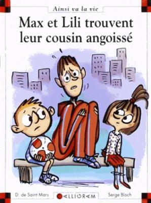 Max et Lili trouvent leur cousin angoisse (107) (Hardback)