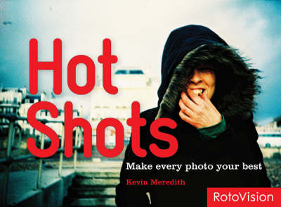 Hot Shots: How to Refresh Your Photos (Paperback)