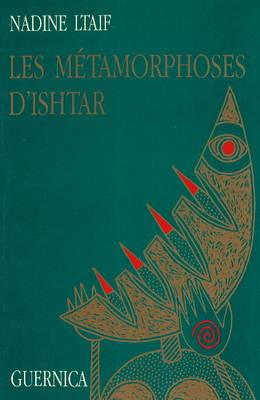 Metarmorphoses D'Ishtar (Paperback)