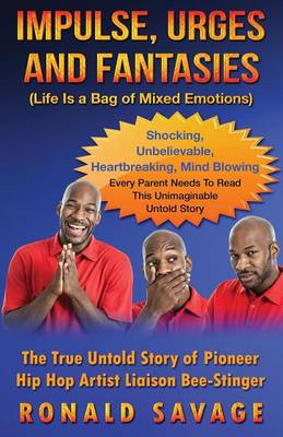 Impulse, Urges and Fantasies: Life Is a Bag of Mixed Emotions - Impulse, Urges and Fantasies 1 (Paperback)