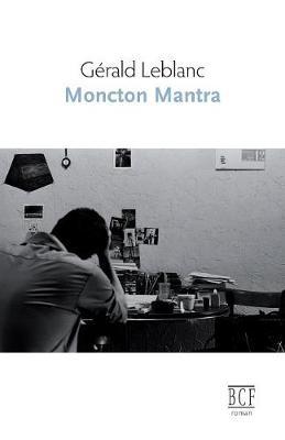 Moncton mantra (Paperback)